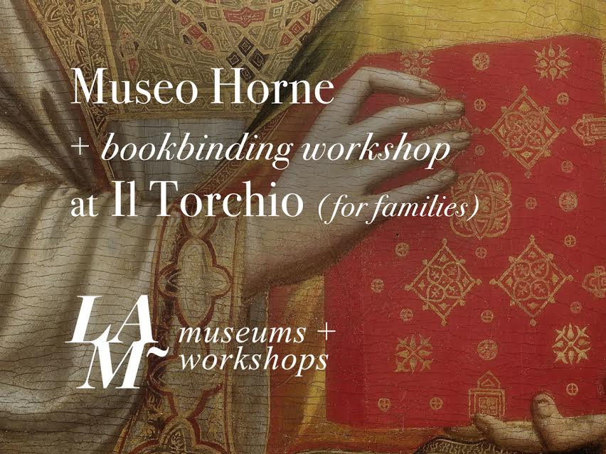 Collecting in the Palace at Museo Horne + Bookbinding Workshop at Il Torchio